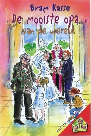Kasse bram de mooiste opa van de wereld jeugdboeken webshop tolle lege voor het betere - Home key van de wereld ...