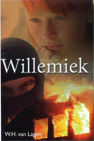 Lagen, W.H. van - Willemiek (Jeugdroman) - Jeugdboeken - Webshop Tolle Lege - Voor het betere ...
